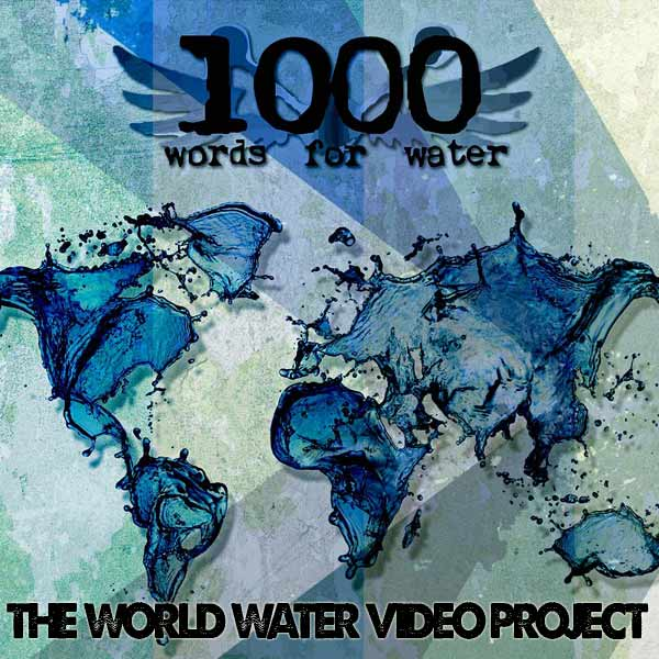 Click here for the World Water Video Project